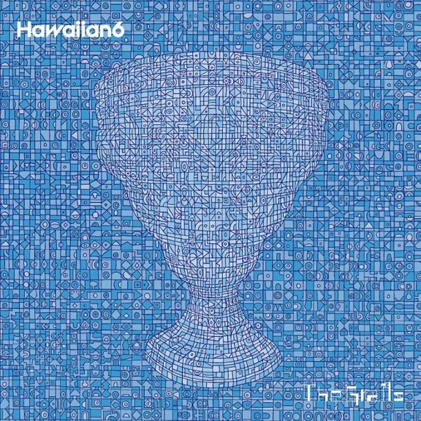 HAWAIIAN6「The Grails」