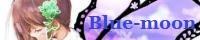 【 blue-moon 】-->> kogi さま