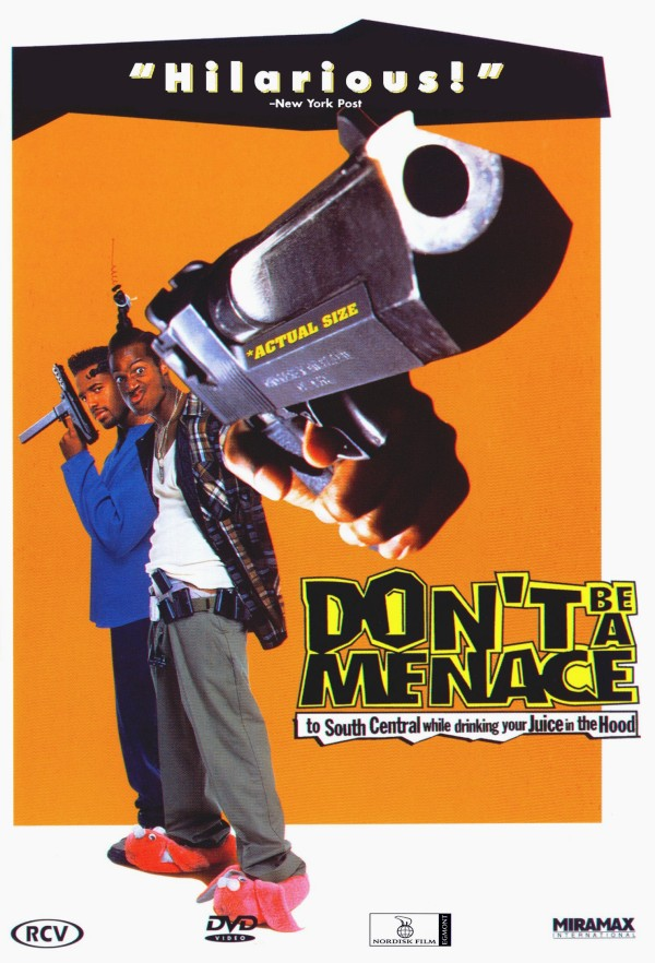 dont-be-a-menace-to-south-central-poster2.jpg