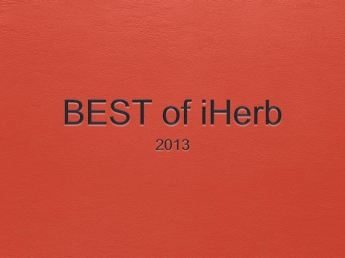BEST of iHerb 2013