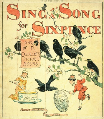 Randolph Caldecott sing a song of sixpence1880