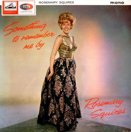Rosemary Squires Something To Remember Me By His Masters Voice CLP 1832