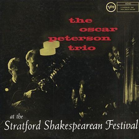 Oscar Peterson At The Stratford Shakespearean Festival Verve