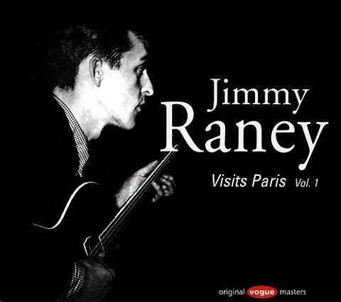 Jimmy Raney Visits Paris Vol.1