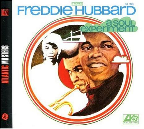 Freddie Hubbard A Soul Experiment
