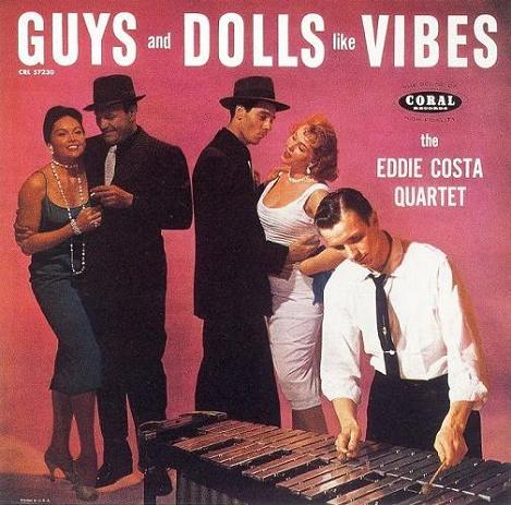 Eddie Costa Guys And Dolls Like Vibes Coral CRL 57230