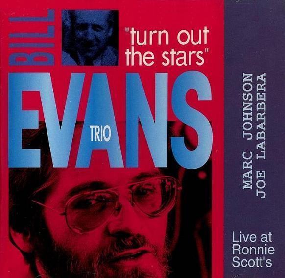 Bill Evans Turn Out The Stars  Dreyfus 191063-2