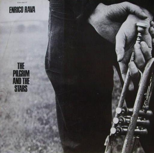 Enrico Rava The Pilgrim And The Stars ECM 1063