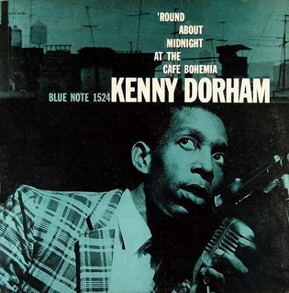 Kenny Dorham Round About Midnight At The Cafe Bohemia Blue Note BLP 1524