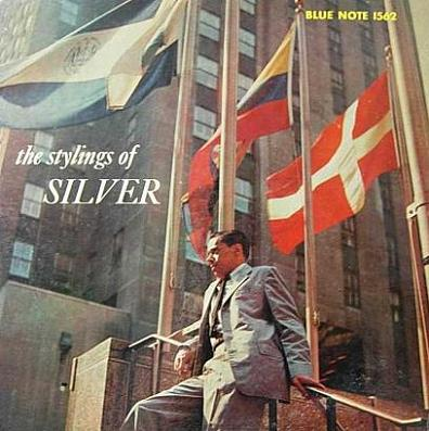 Horace Silver The Stylings Of Silver Blue Note BLP 1562