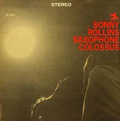Sonny Rollins Saxophone Colossus Prestige PRST 7326