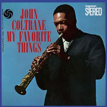 John Coltrane My Favorite Things Atlantic SD 1361