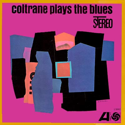 John Coltrane Coltrane Play The Blues Atlantic SD 1382