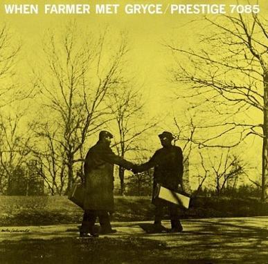 Art Farmer, Gigi Gryce Farmer Met Gryce Prestige PRLP 7085