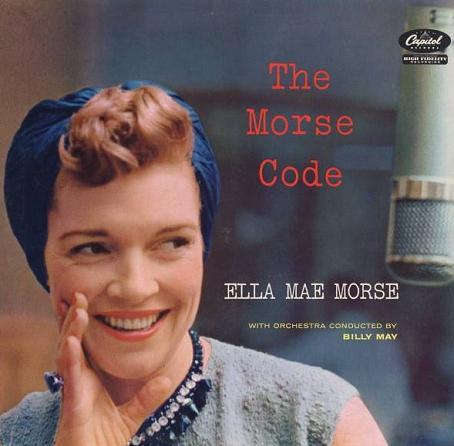 Ella Mae Morse The Morse Code Caspitol T-898