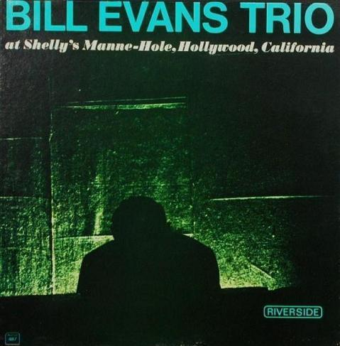 Bill Evans At Shelly's Manne-Hole Riverside RLP 487