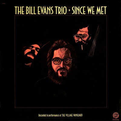 Bill Evans Since We Met Fantasy F-9501