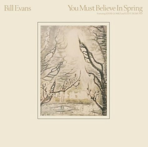 Bill Evans You Must Believe In Spring Warner Bros. HS 3504