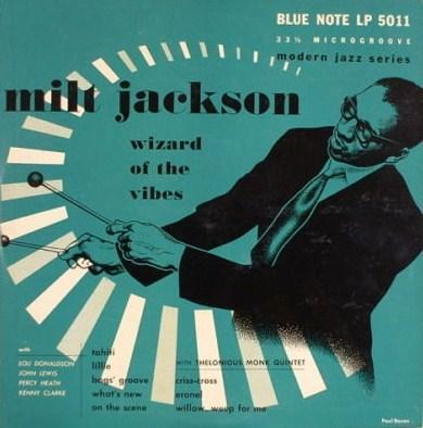 Milt Jackson Wizard Of The Vibes Blue Note BLP 5011