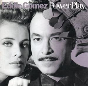Eddie Gomez Powe Play