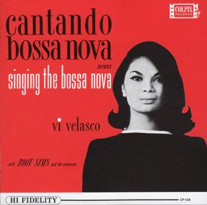 Vi Velasco catando bossa nova means singing the bossa nova