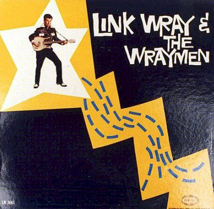 LP_link_wray_and_the_wraymen_1_20110118233408.jpg