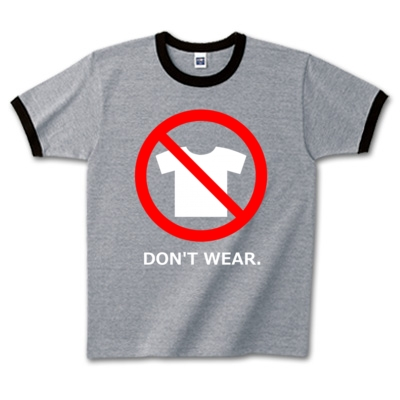 Tシャツ禁止