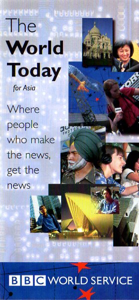 BBC WORLD SERVICE, The World Today for Asia