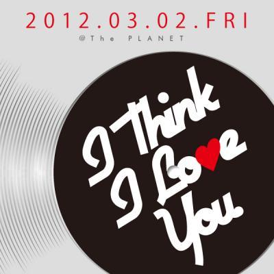 3/2 I Think I Love You