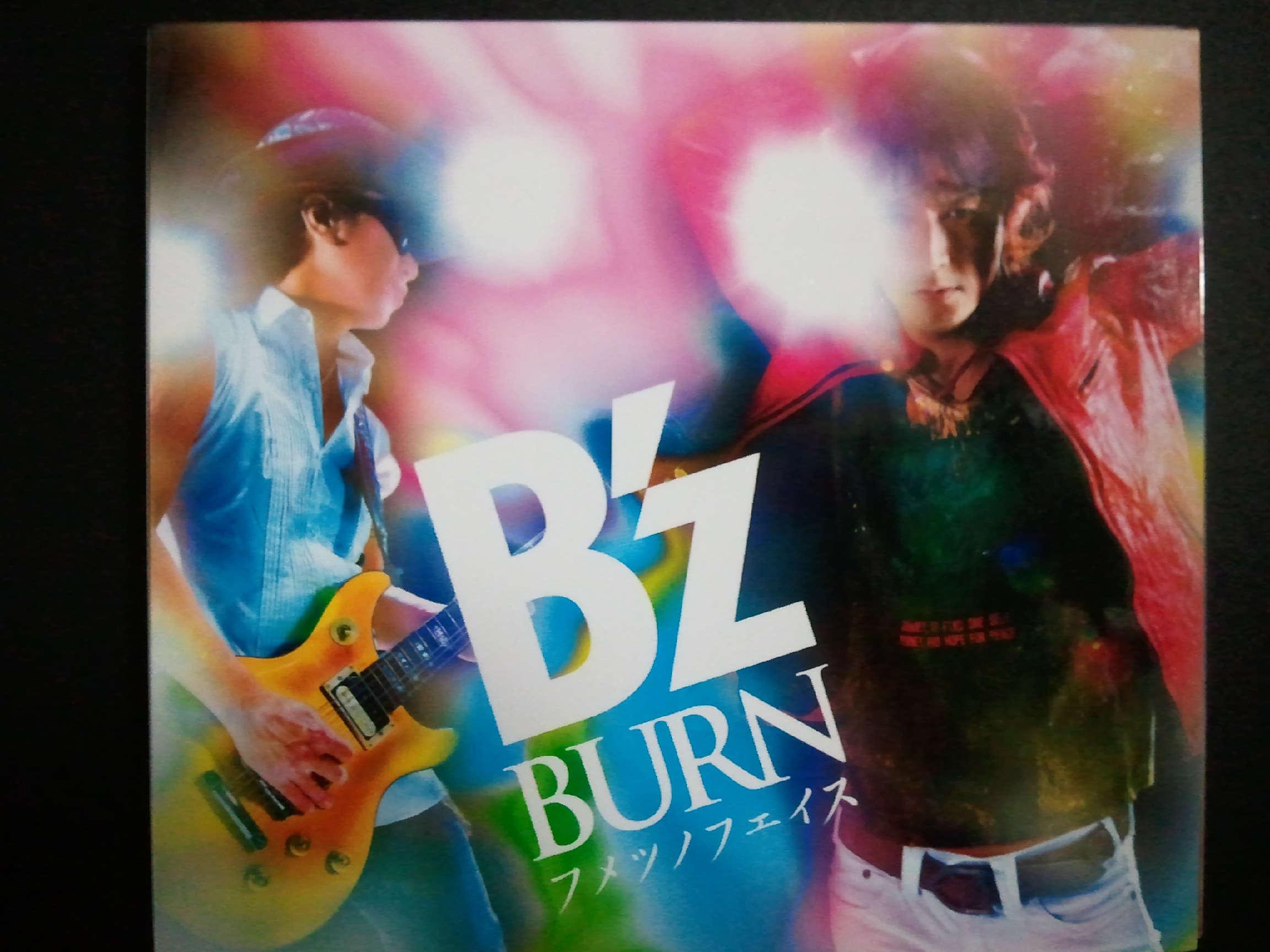 B'z Burn フメツノフェイス