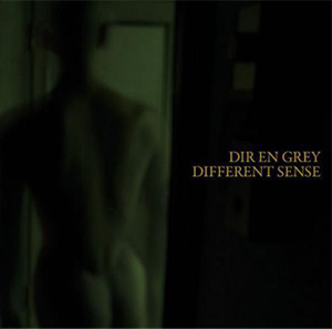 Dir en grey NEW SINGLE 『DIFFERENT SENSE』
