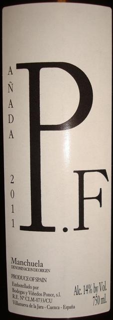 PF Anada Manchuela Bodegas y Vinedos Ponce 2011