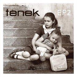 Tenek - EP2