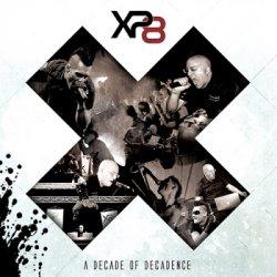 XA Decade Of Decadence