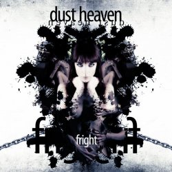 Dust Heaven - Fright