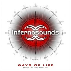 Infernosounds - Ways Of Life Music For Deep Moments