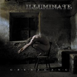 Illuminate - Grenzgang