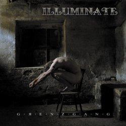 Illuminate - Grenzgang