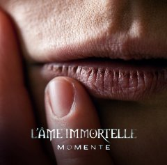 LAme Immortelle - Momente