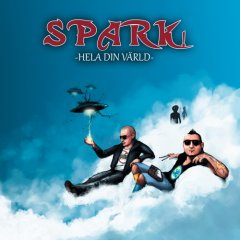 Spark! - Hela Din Vauml;rld