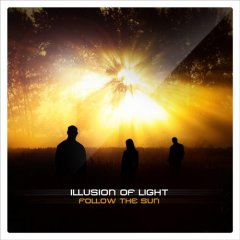 Illusion Of Light - Follow The Sun