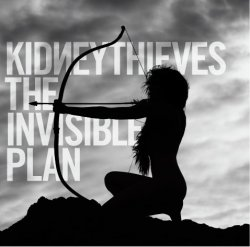 Kidneythieves - The Invisible Plan