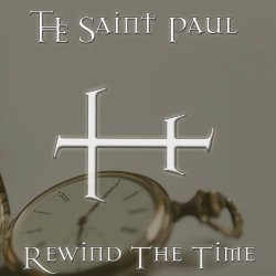 The Saint Paul - Rewind The Time