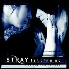 Stray - Letting Go