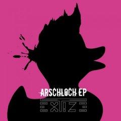 Extize - Arschloch