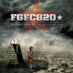 FGFC820 - Homeland Insecurity