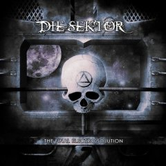 Die Sektor - The Final Electro Solution