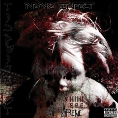 Nano Infect - Evil Supreme