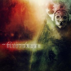 Sleetgrout - We Had A Carnival