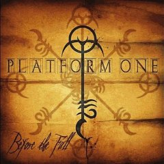 Platform One - Before The Fall